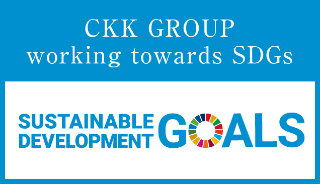 CKK GROUP working towards SDGs