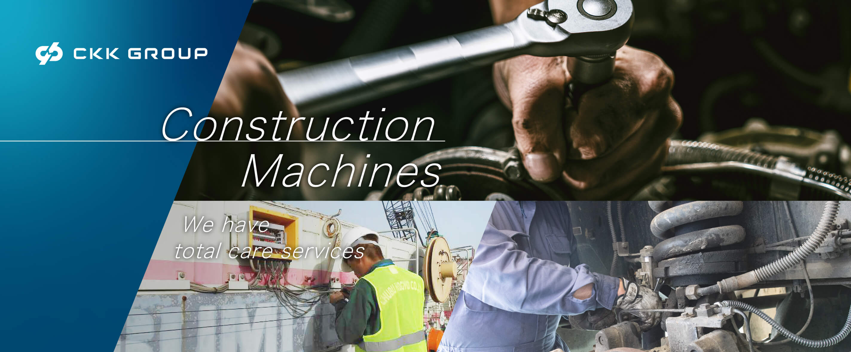 We have total care services for construction machines